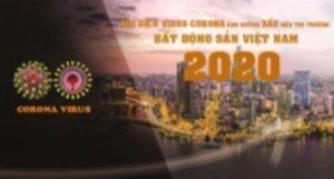 dai-dich-virus-corona-anh-huong-xau-den-thi-thuong-bat-dong-san-viet-nam.jpg